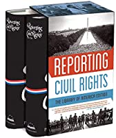 Reporting Civil Rights: The Library of America Edition: (Two-volume boxed set)