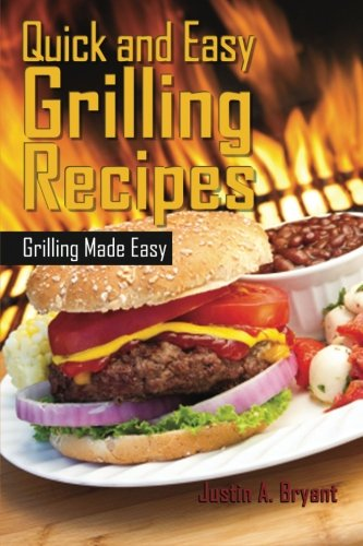 Download Quick and Easy Grilling Recipes 1484160258