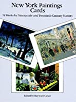 New York Paintings Cards: 24 Works by Nineteenth- and Twentieth-Century Masters (Card Books)