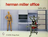 Herman Miller Office (Schiffer Design Book)