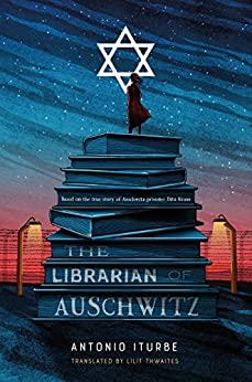 The Librarian of Auschwitz by [Iturbe, Antonio]
