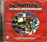 Departures: Global Underground by Taste Experience