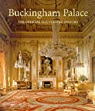 Buckingham Palace: The Official History