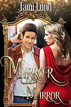 Mirror, Mirror: Paranormal Halloween Romance by [Lund, Tami]