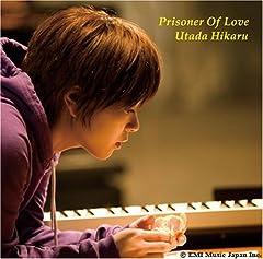 宇多田ヒカル「Prisoner Of Love」の歌詞を収録したCDジャケット画像
