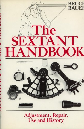 Sextant Handbook: Adjustment, Repair, Use and History