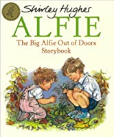 Big Alfie Out of Doors Storybook (Red Fox Picture Books)