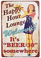ERLOOD The Happy Hour Lounge Welcome 。It 's Beerレトロヴィンテージ装飾メタルTin Sign 12 x 8インチ