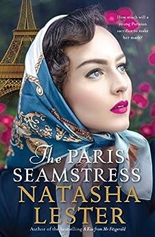 The Paris Seamstress by [Lester, Natasha]