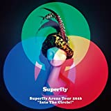 "Superfly Arena Tour 2016""Into The Circle!""(Blu-ray)(通常盤)"