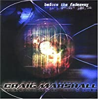 Before the Fadeaway by Craig Marshall (2005-03-11)
