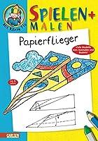 Mit Koenig Flo 12. Spielen und Malen. Papierflieger: Viele Modelle zum Ausmalen und Basteln
