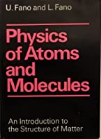 Physics of Atoms and Molecules; An Introduction to the Structure of Matter
