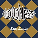 Early Singles by Loudness (2009-03-24)
