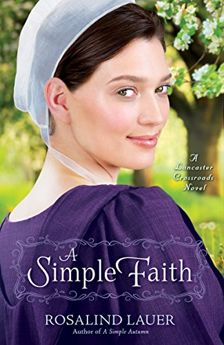 Download A Simple Faith: A Lancaster Crossroads Novel 0345543262