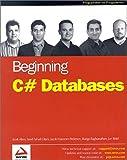 Beginning C# Databases (Programmer to Programmer)