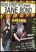 42nd Street Pete Presents: Jane Bond [DVD]