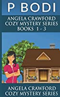 Angela Crawford Series Books 1-3: Angela Crawford Cozy Mystery Series