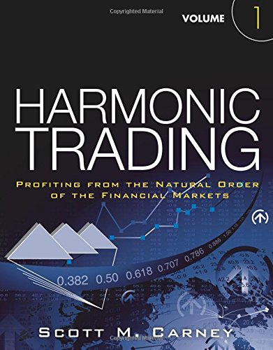 Download Harmonic Trading, Volume One: Profiting from the Natural Order of the Financial Markets 0137051506