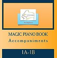 Magic piano book 1A-1B【CD】 [並行輸入品]