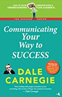 Communicating your way to success