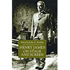 Henry James on Stage and Screen