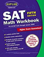 Kaplan SAT Math Workbook: Fifth Edition