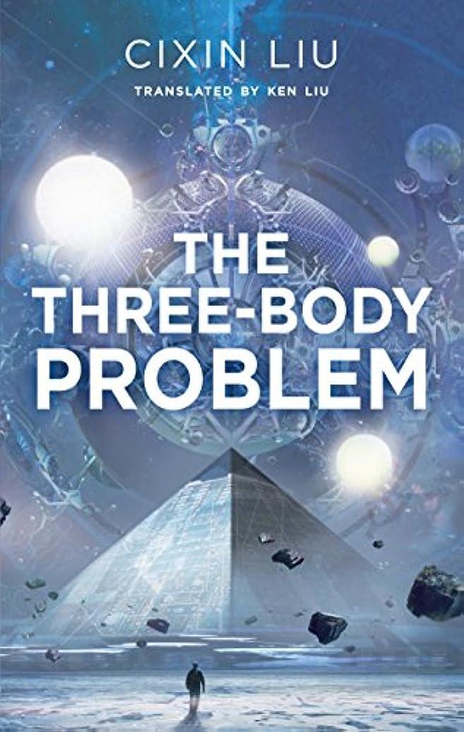 高度な本質的に北The Three-Body Problem (English Edition)