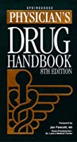 Physician's Drug Handbook (8th Edition)