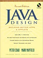 Java Design: Building Better Apps and Applets (Yourdon Press Computing Series)