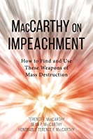 MacCarthy on Impeachment: How to Find and Use These Weapons of Mass Destruction