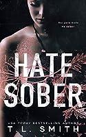 Hate Sober (Love Me, Duet)