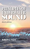 Principles of Underwater Sound 3rd Edition by Robert J. Urick(1996-08-01)