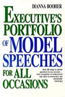 Executive's Portfolio of Model Speeches for All Occasions (Business Classics (Paperback Prentice Hall))
