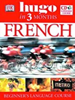 French: Beginner's CD Language Course (Hugo in 3 Months CD Language Course)