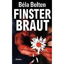 Finsterbraut (Berg und Thal ermitteln 15) (German Edition)
