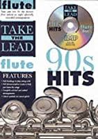 90's Hits: 90s Hits: (Flute) (Take the Lead)