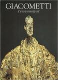 Alberto Giacometti: A Biography of His Work
