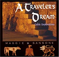 A Traveler's Dream: Celtic Explorations
