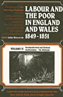 Labour and the Poor in England and Wales 1849-1851: Northumberland and Durham Staffordshire The Midlands [並行輸入品]
