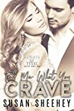Tell Me What You Crave (Knights of Texas Book 2) (English Edition)