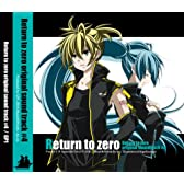 Return to zero original sound track #4