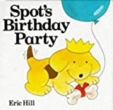 Spot's Birthday Party (Lift-the-flap)