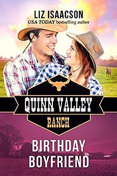Birthday Boyfriend (Quinn Valley Ranch Book 21) by [Isaacson, Liz]