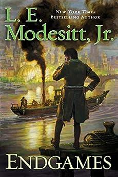 Endgames (The Imager Portfolio Book 12) by [Modesitt, Jr., L. E.]