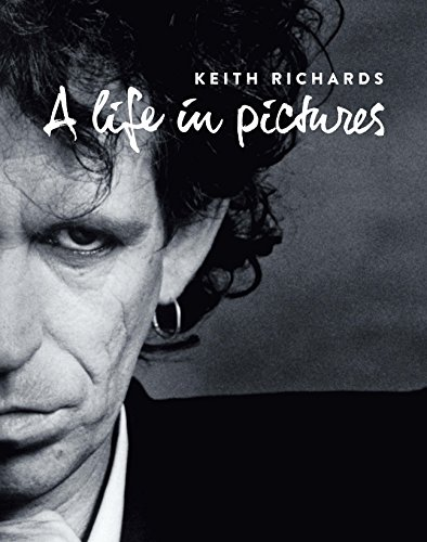 [画像:キース・リチャーズ写真集 A LIFE IN PICTURES (SPACE SHOWER BOOKs)]