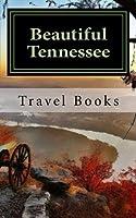 Beautiful Tennessee Journal