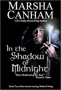 In The Shadow of Midnight (The Medieval Trilogy Book 2) by [Canham, Marsha]