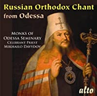 Russian Orthodox Chant From Odessa by Odessa Seminary Monks (2010-10-05)