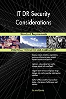It Dr Security Considerations Standard Requirements